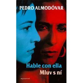 Mluv s ní / Hable con ella - Pedro Almodóvar