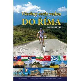 Všechny cesty vedou do Říma - Ivan Burkert