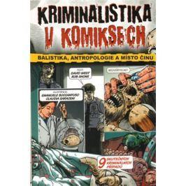 Kriminalistika v komiksech - Rob Shone, David West