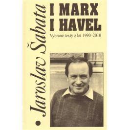 I Marx i Havel - Jaroslav Šabata