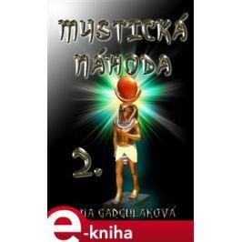 Mystická náhoda - Dana Garguláková