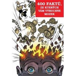 400 faktů, ze kterých vám vybuchne mozek
