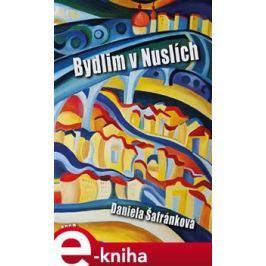 Bydlim v Nuslích - Daniela Šafránková
