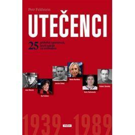 Utečenci 1939 - 1989 - Petr Feldstein