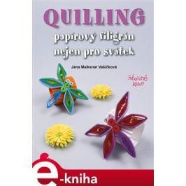 Quilling - Maiksnar Jana Vašíčková