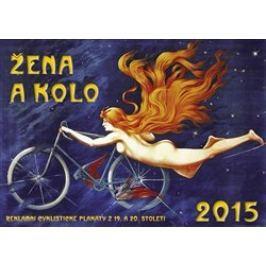 Kalendář 2015 - Žena a kolo