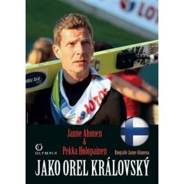 Jako orel královský - Janne Ahonen, Pekka Hiölopainen