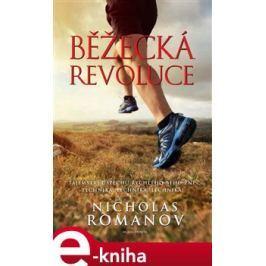 Běžecká revoluce - Nicholas Romanov