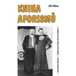 Kniha aforismů - Jiří Faltus