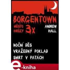 3x Borgentown - město hrůzy III - Andrew Hall
