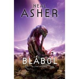 Blábol a jiné příběhy - Neal Asher