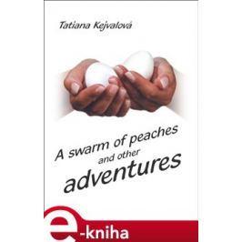 A swarm of peaches - Tatiana Kejvalová