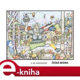Česká bedna - Z. M. Chotutický