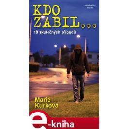 Kdo zabil... - Marie Kurková