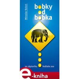 Bobky od Bobka - Miroslav Bobek