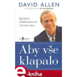 Aby vše klapalo - David Allen