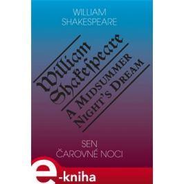 Sen čarovné noci / A Midsummer Night's Dream - William Shakespeare