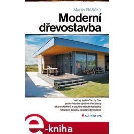 Moderní dřevostavba - Martin Růžička