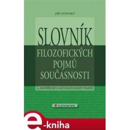Slovník filozofických pojmů současnosti - Jiří Olšovský