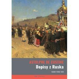 Dopisy z Ruska. Rusko v roce 1839 - Astolphe de Custine
