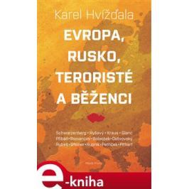 Evropa, Rusko, teroristé a běženci - kol., Karel Hvížďala