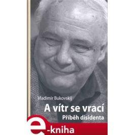 A vítr se vrací - Vladimír Bukovskij