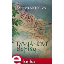 Tymiánové dopisy - Eve Makisová