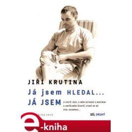 Já jsem hledal:2.Díl - Jiří Krutina