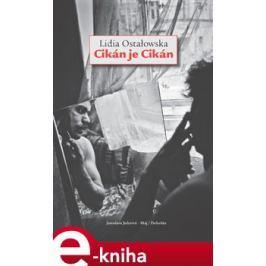 Cikán je Cikán - Lidia Ostałowská