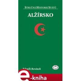 Alžírsko - Stručná historie států - Zdeněk Beránek