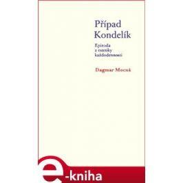 Případ Kondelík - Dagmar Mocná