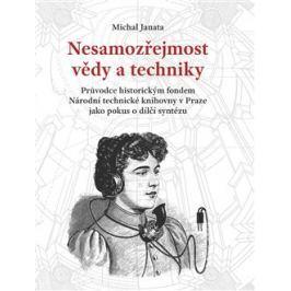 Nesamozřejmost vědy a techniky - Michal Janata